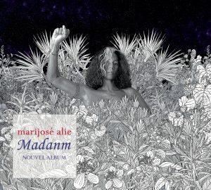"Marijosé Alie - ""Madanm"""