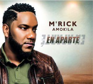"""M'Rick Amokila - """"En Aparté"""""""