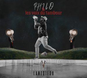 """Philo et les voix du tambour - """"Lanzdifou"""""""