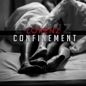 """Lorenz - """"Confinement"""""""