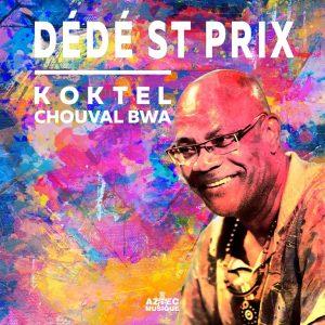 Dédé St Prix - Koktel chouval bwa