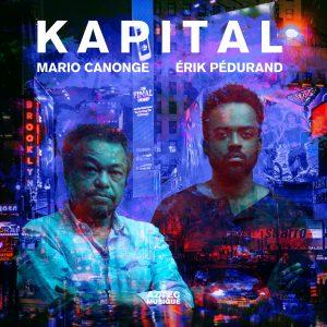 Mario Canonge et Erik Pédurand - Kapital