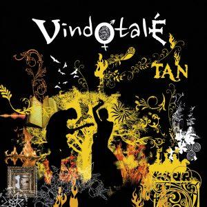 VINDOTALÉ - Tan