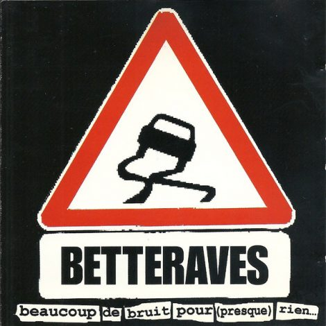 Les Betteraves - Beaucoup de bruit pour (presque) rien