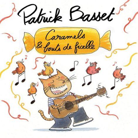 Patrick Basset - Caramels & bouts de ficelle