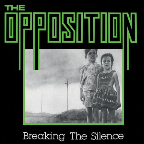 "The Opposition - ""Breaking The Silence"""