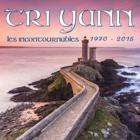 Tri Yann - Les incontournables 1970 2015